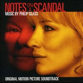 Philip Glass: Notes On A Scandal [Original Motion PictureSoundtrack]