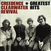 Creedence Clearwater Revival: Greatest Hits *