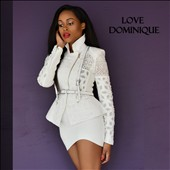 Love Dominique: Love Dominique [7/22]