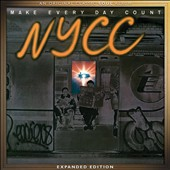 The New York Community Choir: Make Every Day Count [Bonus Tracks]
