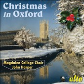 Christmas Carols from Oxford / Choir of Magdalen College, Oxford; John Harper
