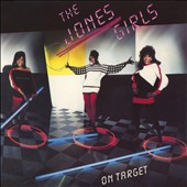 The Jones Girls: On Target