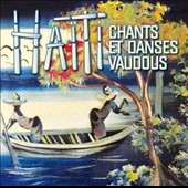 Various Artists: Haïti: Chants et Danses Vaudous