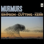 Martin Simpson/Nancy Kerr/Andy Cutting: Murmurs [Digipak]
