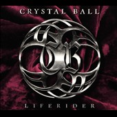 Crystal Ball: Liferider [Digipak]