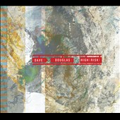 Dave Douglas (Trumpet): High Risk [Digipak] *
