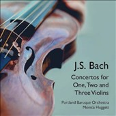 J. S. Bach: Concertos for One, Two and Three Violins / Monica Huggett, baroque violin