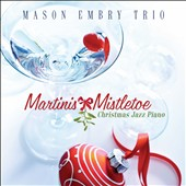 Mason Embry: Martinis & Mistletoe: Christmas Jazz Piano [10/9]