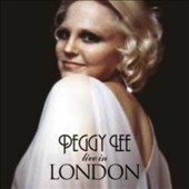 Peggy Lee (Vocals): Live in London