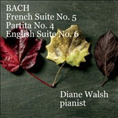 Bach: French Suite No. 5; Partita No. 4; English Suite No. 6