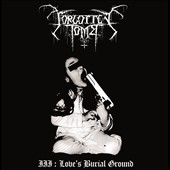 Forgotten Tomb: Love's Burial Ground