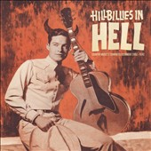 Various Artists: Hillbillies in Hell: Country Music's Tormented Testament