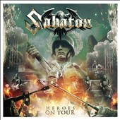 Sabaton: Heroes on Tour *