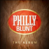 Various Artists: Philly Blunt: The Album