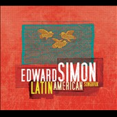 Edward Simon (Piano): Latin American Songbook [8/26]