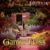 Chris Glassfield: Garden Bliss