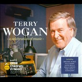 Terry Wogan: Terry Wogan: A Celebration of Music