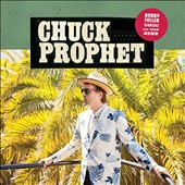 Chuck Prophet: Bobby Fuller Died for Your Sins *