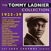 Tommy Ladnier: The Tommy Ladnier Collection 1923-39 *