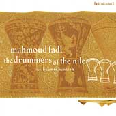 Mahmoud Fadl: Drummers of the Nile Go South [1997]