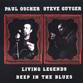 Paul Oscher: Living Legends
