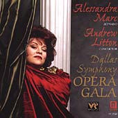 Opera Gala / Alessandra Marc, Litton, Dallas SO and Chorus