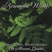 Romantic Winds - Grieg, Dvor&aacute;k, Rimsky-Korsakov / Missouri Quintet