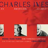 Ives - An American Journey / Tilson Thomas, San Francisco SO