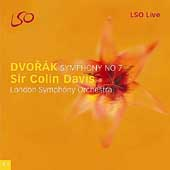 Dvorak: Symphony no 7 / Sir Colin Davis, London SO