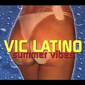 Vic Latino: Summer Vibes