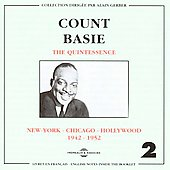 Count Basie: The Quintessence New York - Chicago - Hollywood, Vol. 2: 1942-1952
