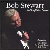 Bob Stewart (Singer): Talk of the Town