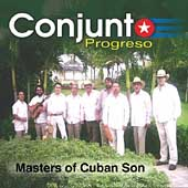 Conjunto Progreso: Masters of Cuban Son