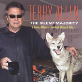 Terry Allen: The Silent Majority: Terry Allen's Greatest Missed Hits