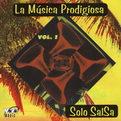 Various Artists: La Musica Prodigiosa, Vol. 1: Solo Salsa