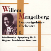 Tchaikovsky, Wagner / Willem Mengelberg, et al