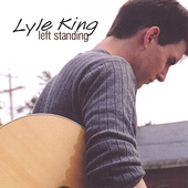 Lyle King: Left Standing