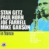 Joe Farrell/Mike Garson/Stan Getz (Sax)/Paul Horn: In France