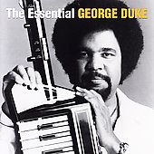 George Duke: The Essential George Duke [Remaster]