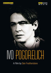 Ivo Pogorelich, A Film by Dan Featherstone, 1983 - scenes from home, rehearsals and concert footage [DVD]