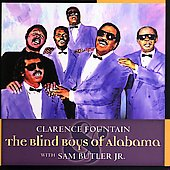 The Five Blind Boys of Alabama: Clarence Fountain and the Blind Boys of Alabama with Sam Butler