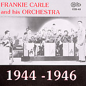 Frankie Carle & His Orchestra: 1944-1946