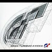 Various Artists: Gran Turismo 4 Kicks