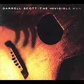 Darrell Scott: The Invisible Man