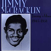 Jimmy McCracklin: Jimmy's Blues: 1945-1951