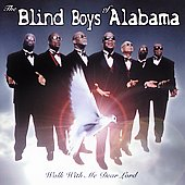 The Five Blind Boys of Alabama/The Blind Boys of Alabama: Walk with Me Dear Lord