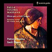 Works for Violin and Piano - Falla, et al / Broniaz, Blasco