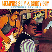 Memphis Slim: South Side Reunion [Maison de Blues]