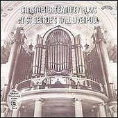 Christopher Dearnley Plays St. George's Hall, Liverpool