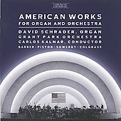 American Works for Organ and Orchestra / Schrader, Kalmar